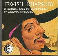 Jewish Rhapsody