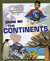 Show Me the Continents (A+ Books: Show Me!)