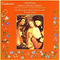 Taverner: Missa Corona Spine