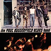 Paul Butterfield Blues Band by The Paul Butterfield Blues Band (1988-06-21)