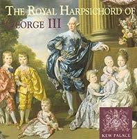 The Royal Harpsichord of George III