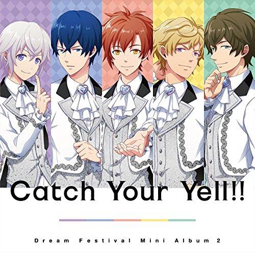 [画像:2.5次元アイドル応援プロジェクト『ドリフェス!』ミニアルバム2「Catch Your Yell!!」]