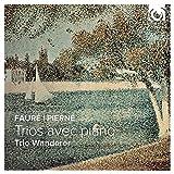 Faure/Pierne: Piano Trios