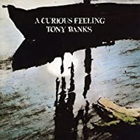 A Curious Feeling: Two Disc Expanded Edition by Tony Banks