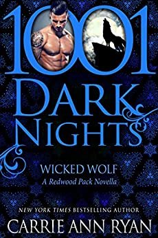 Wicked Wolf: A Redwood Pack Novella by [Ryan, Carrie Ann]