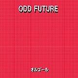 ODD FUTURE Originally Performe...