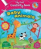 Baby Animals (My First Creativity Books)