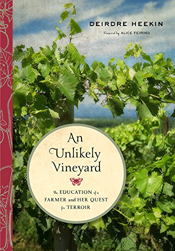 Download An Unlikely Vineyard: The Education of a Farmer and Her Quest for Terroir 1603586792