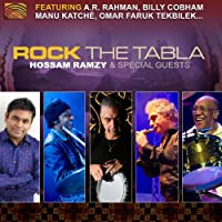 ロック・ザ・タブラ (Rock the Tabla / Hossam Ramzy & Special Guests)