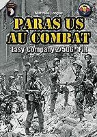 Paras Us Au Combat: Easy Company, 2/506th PIR