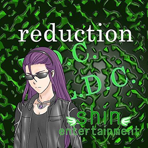 reduction feat.神威がくぽ