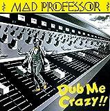 DUB ME CRAZY !! PART.1 +5 (ボーナス・トラック・日本語解説付き国内盤)