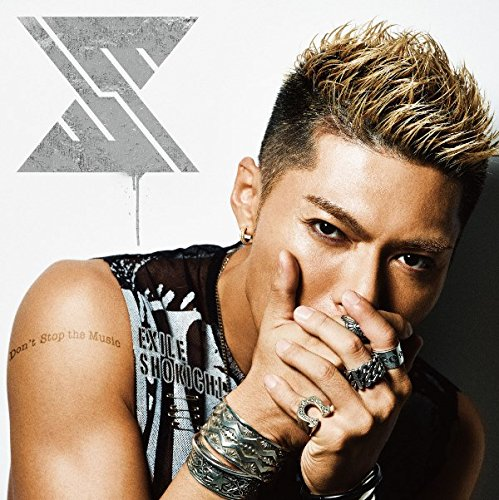 Don't Stop the Music - EXILE SHOKICHI