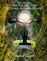 The Global New Age Directory Australia and New Zealand 2016