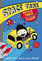 Space Taxi: Archie Takes Flight by Wendy Mass Michael Brawer(2014-04-01)