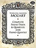 Mozart: Complete Piano Trios and Quartet and Piano Quintet
