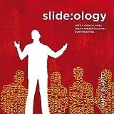 Slide: ology: Arte y ciencia para crear presentaciones convincentes / Art and Science to Create Compelling Presentations