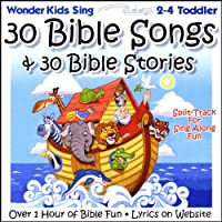 30 Bible Songs & 30 Bible Stor