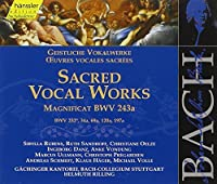 Bach Sacred Vocal Works: Magnificat BWV 243a / BWV 232-, 34a, 69a, 120a, 197a