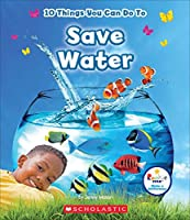 10 Things You Can Do to Save Water (Rookie Star: Make a Difference)