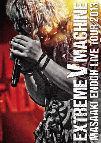 [画像:遠藤正明 LIVE TOUR 2013~EXTREME V MACHINE~ LIVE BD [Blu-ray]]