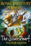 The Silver Dwarf (Royal Institute of Magic, Book 4) (English Edition)