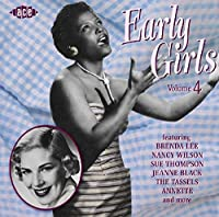 Early Girls Volume 4 by Early Girls (2005-04-19)