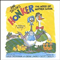 Honker the Mixed Up Mother Goose