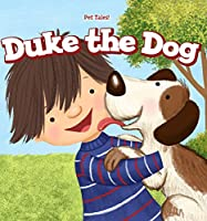 Duke the Dog (Pet Tales!)