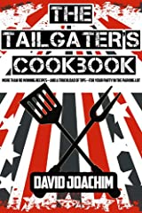 The Tailgater's Cookbook Kindle Edition