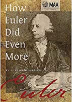 How Euler Did Even More (Spectrum) by C. Edward Sandifer(2015-12-31)