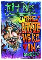State Were In MMXIV by Tyla J. Pallas