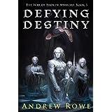 Defying Destiny: 3