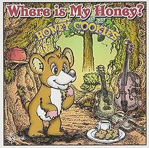 Where is My Honey ?