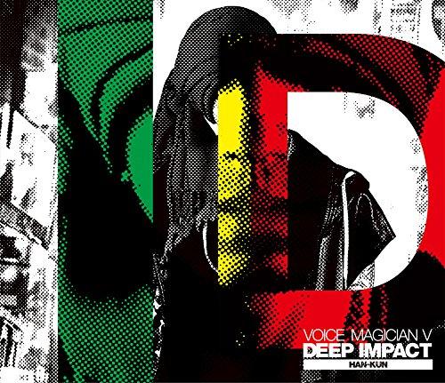 VOICE MAGICIAN V ~DEEP IMPACT~ (初回生産限定盤)(CD+DVD)