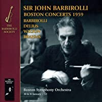 Barbirolli Delius Walton: Boston 1959