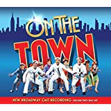 On the Town: New Broadway Cast Recording