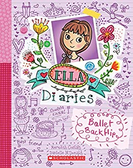 Ballet Backflip (Ella Diaries) by [Costain, Meredith]