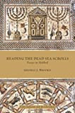 Reading the Dead Sea Scrolls: Essays in Method (Early Judaism and Its Literature)