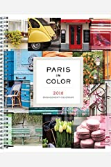 Paris in Color 2018 Engagement Calendar Calendar