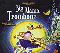 BIG MAMA TROMBONE
