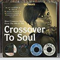 Backbeats: Crossover To Soul - More Crossover Soul From The 60S & 70S - Various Artists by Various Artists (2013-04-02)