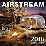 Airstream 2018: 16 Month Calendar Includes September 2017 Through December 2018 (Calendars 2018)