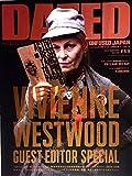 DAZED & CONFUSED JAPAN (デイズド・アンド・コンフューズド・ジャパン) #69 JULY / AUGUST 2008 VIVIENNE WESTWOOD GUEST EDITOR SPECIAL ヴィヴィアン・ウエストウッド