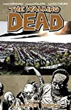 The Walking Dead: A Larger World, Vol. 16 by Robert Kirkman(2012-06-19) 画像