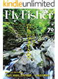 FLY FISHER(フライフィッシャー) 2016年10月号 (2016-08-22) [雑誌]