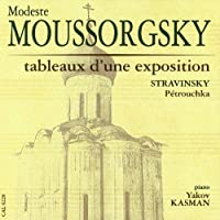 Moussorgsky: Pictures at An Exhibition, etc.