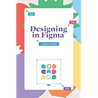 Designing in Figma: The complete guide to designing with reu…