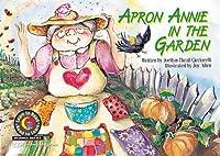 Apron Annie in the Garden (Science Series)