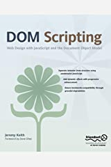 Dom Scripting: Web Design with JavaScript and the Document Object Model ペーパーバック